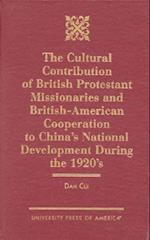 The Cultural Contribution of British Protestant Missionaries and British-America