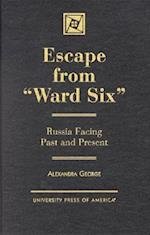 Escape from 'Ward Six'