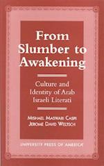 From Slumber to Awakening