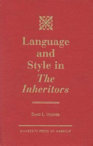 Language and Style in The Inheritors