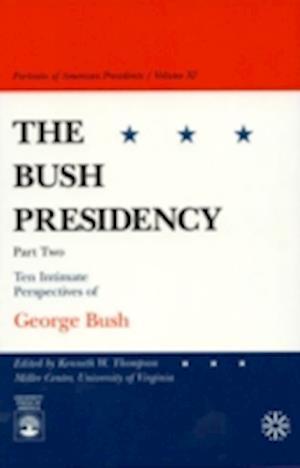 The Bush Presidency - Part II