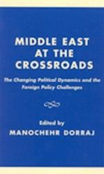 Middle East at the Crossroads af Anoushiravan Ehteshami, Laura Drake, Stephen Zunes