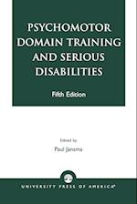 Psychomotor Domain Training and Serious Disabilities
