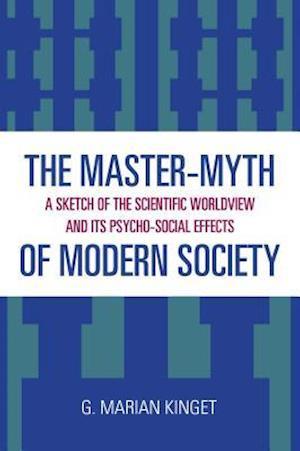 The Master-Myth of Modern Society