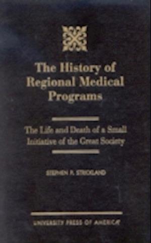 The History of Regional Medical Programs