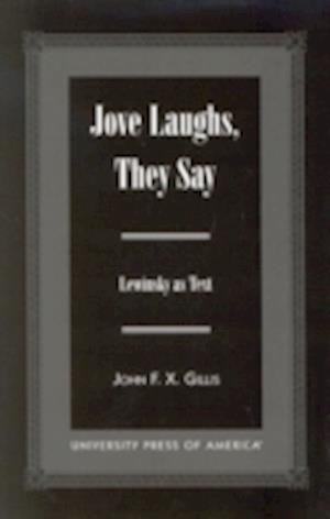 Jove Laughs, They Say
