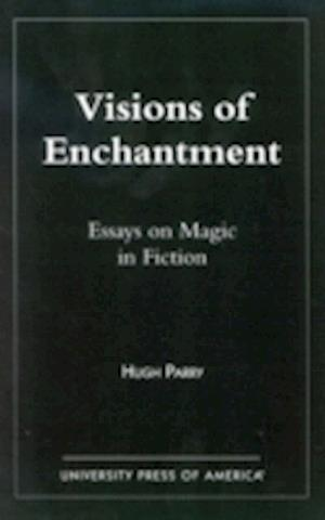 Visions of Enchantment