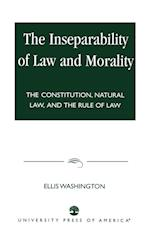 The Inseparability of Law and Morality