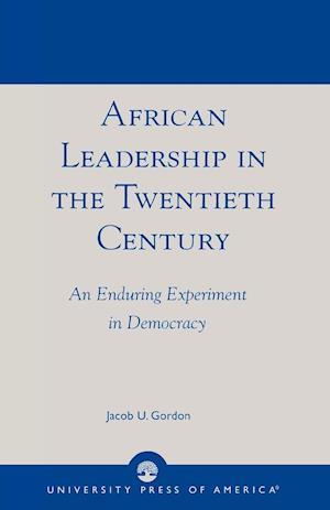 African Leadership in the Twentieth Century