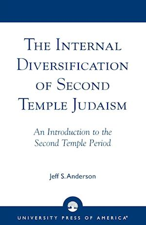 The Internal Diversification of Second Temple Judaism