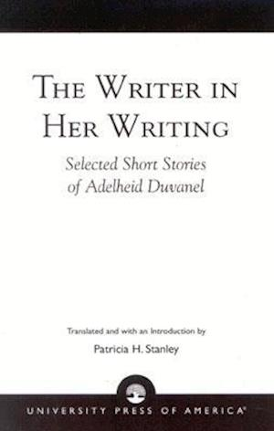 The Writer in Her Writing