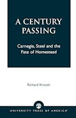 A Century Passing af Richard Krooth