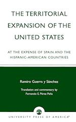 The Territorial Expansion of the United States af Ramiro Guerra y Sanchez