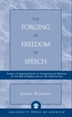The Forging of Freedom of Speech