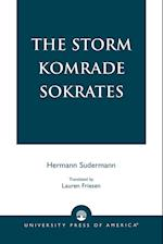 The Storm Komrade Sokrates af Hermann Sudermann, Lauren Friesen