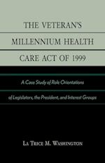 The Veteran's Millennium Health Care Act of 1999