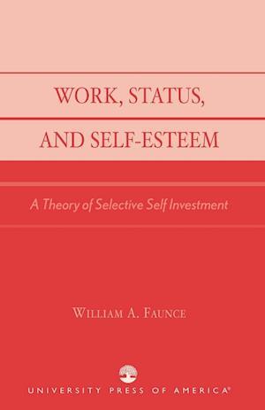 Work, Status, and Self-Esteem