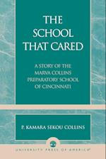 The School that Cared