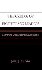 The Credos of Eight Black Leaders