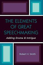 The Elements of Great Speechmaking
