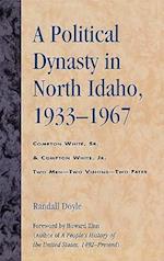 A Political Dynasty in North Idaho, 1933-1967 af Randall Doyle
