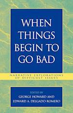 When Things Begin to Go Bad af George Howard