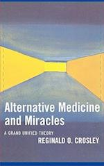 Alternative Medicine and Miracles