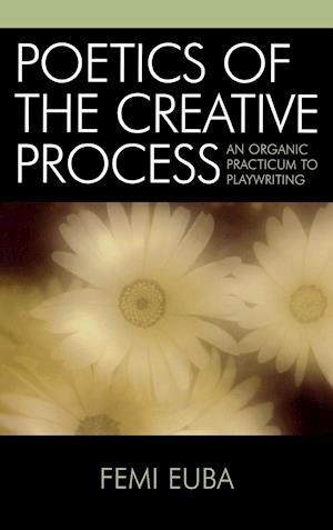 Poetics of the Creative Process