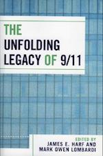 The Unfolding Legacy of 9/11 af James E. Harf