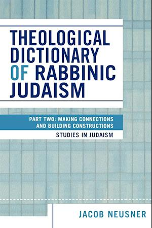 Theological Dictionary of Rabbinic Judaism