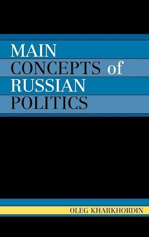 Main Concepts of Russian Politics