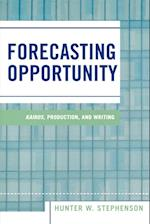 Forecasting Opportunity