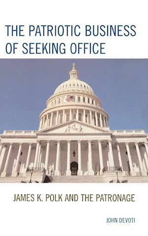 The Patriotic Business of Seeking Office
