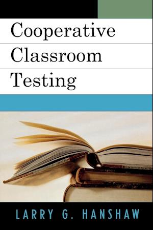 Cooperative Classroom Testing