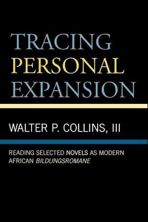Bog, paperback Tracing Personal Expansion af Collins