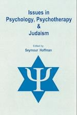 Issues in Psychology, Psychotherapy, and Judaism af Seymour Hoffman
