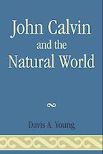 John Calvin and the Natural World