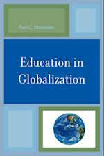 Education in Globalization af Paul C. Mocombe