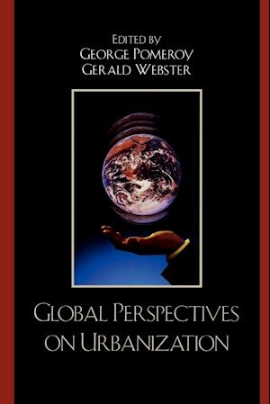 Bog, paperback Global Perspectives on Urbanization af George Pomeroy