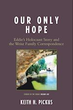 Our Only Hope (Studies in the Shoah Series)