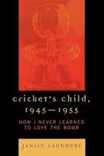 Cricket's Child, 1945-1955