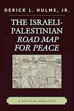 The Israeli-Palestinian Road Map for Peace