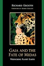 Gaia and the Fate of Midas af Richard Krooth