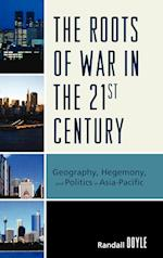 The Roots of War in the 21st Century af Randall Doyle