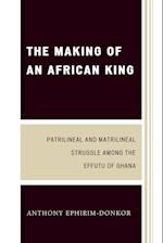 The Making of an African King af Anthony Ephirim-Donkor