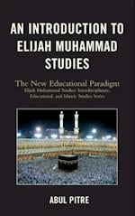 Introduction to Elijah Muhammad Studies