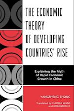 The Economic Theory of Developing Countries' Rise