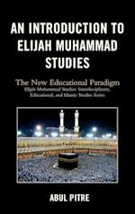 An Introduction to Elijah Muhammad Studies