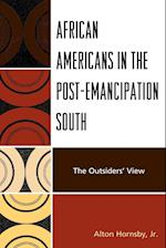 African Americans in the Post-emancipation South