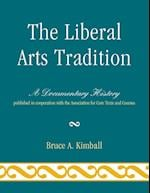 The Liberal Arts Tradition af Bruce A. Kimball